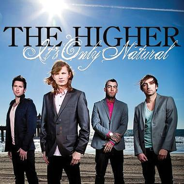 The Higher - It's Only Natural