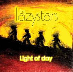 The Lazystars - <em>Light of Day</em>