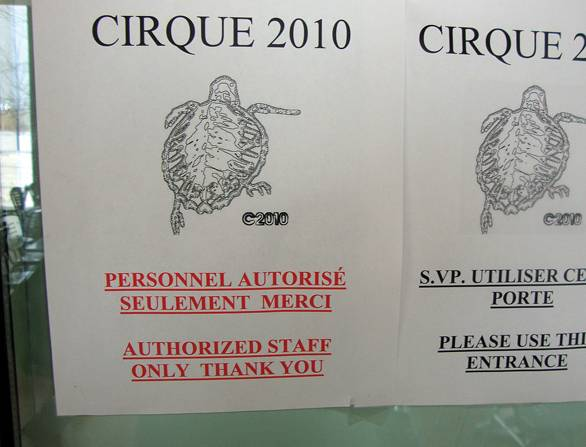 Signs of things to come: working title, Cirque 2010.