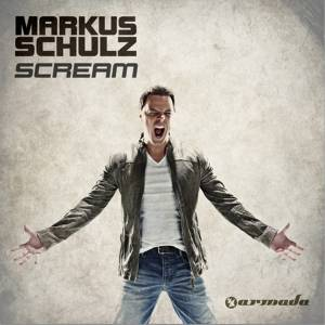 Markus Schulz' <em>Scream</em>