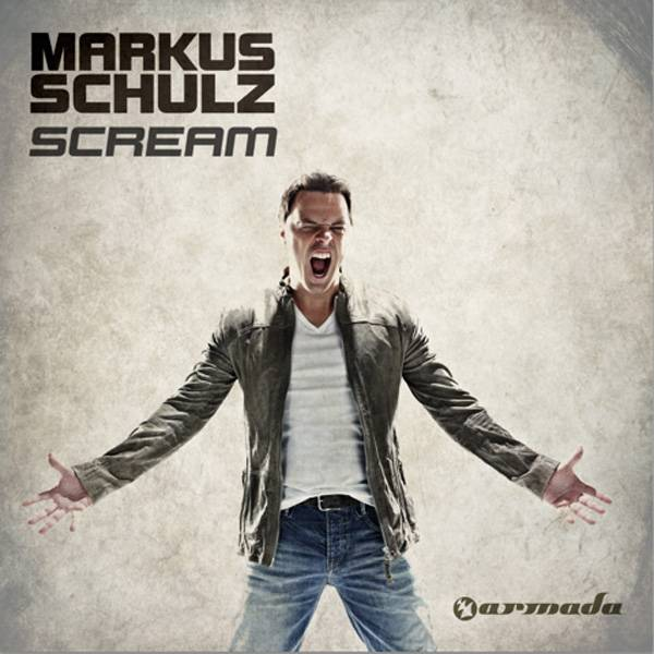 Markus Schulz' Scream