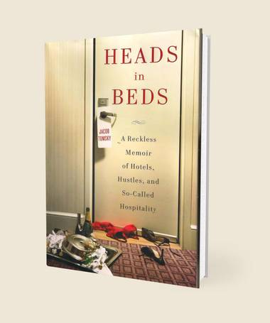 Jacob Tomsky's Heads in Beds