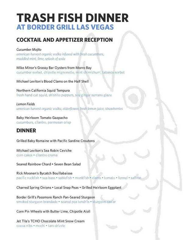 The menu for Border Grill's Trash Fish Dinner.